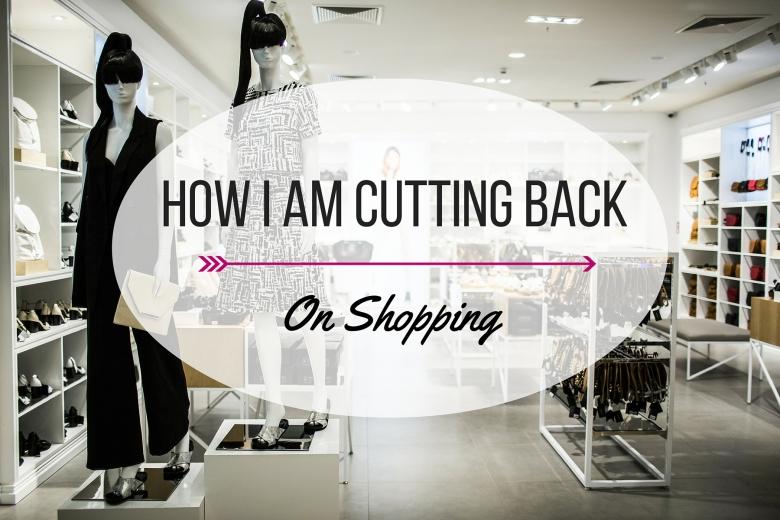 How I am Cutting Back