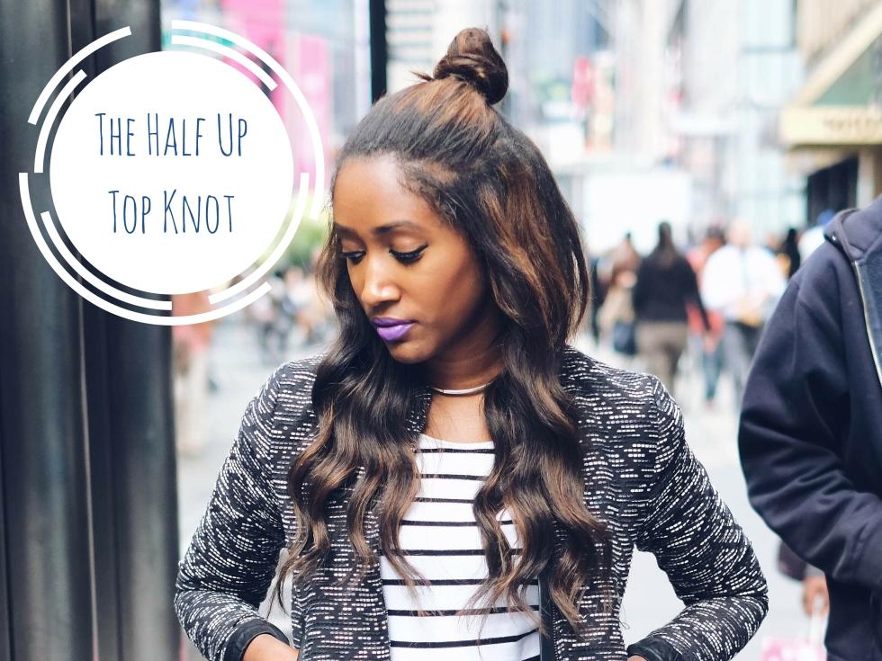 The Half UpTop Knot