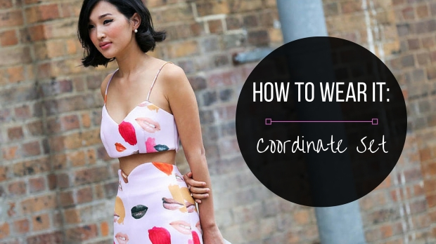 How to Wear a Coordinate Set