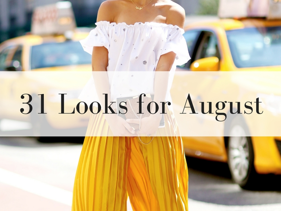 31 Looks for August